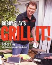 Bobby Flay's Grill It!: A Cookbook [Hardcover] Flay, Bobby; Banyas, Stephanie an image 2