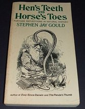 Hen's Teeth and Horse's Toes: Further Reflections in Natural History [Paperback]