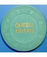 $1 Casino Chip. Queen Tavern-Unidentified Chip. W20. - $4.29