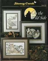 Cross Stitch Pattern Booklet-Stoney Creek-On The Wild Side-Owl-Wolves-Gi... - $4.95