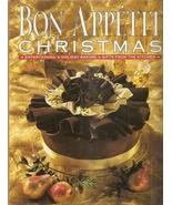 Bon Appetit Christmas: Entertaining, Holiday Baking, Gifts from the Kitc... - $1.99