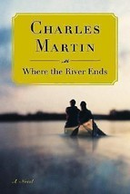 Where the River Ends by Martin, Charles - $9.07