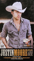 JUSTIN MOORE, OUTLAWS LIKE ME POSTER (D8) - $6.79