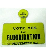 1940s Vintage Fold Over Tab Button Vote Yes For FLUORIDATION November 3 - $18.87