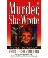 Murder She Wrote: Murder in Moscow 9 by Donald Bain and Jessica Fletcher... - $0.99