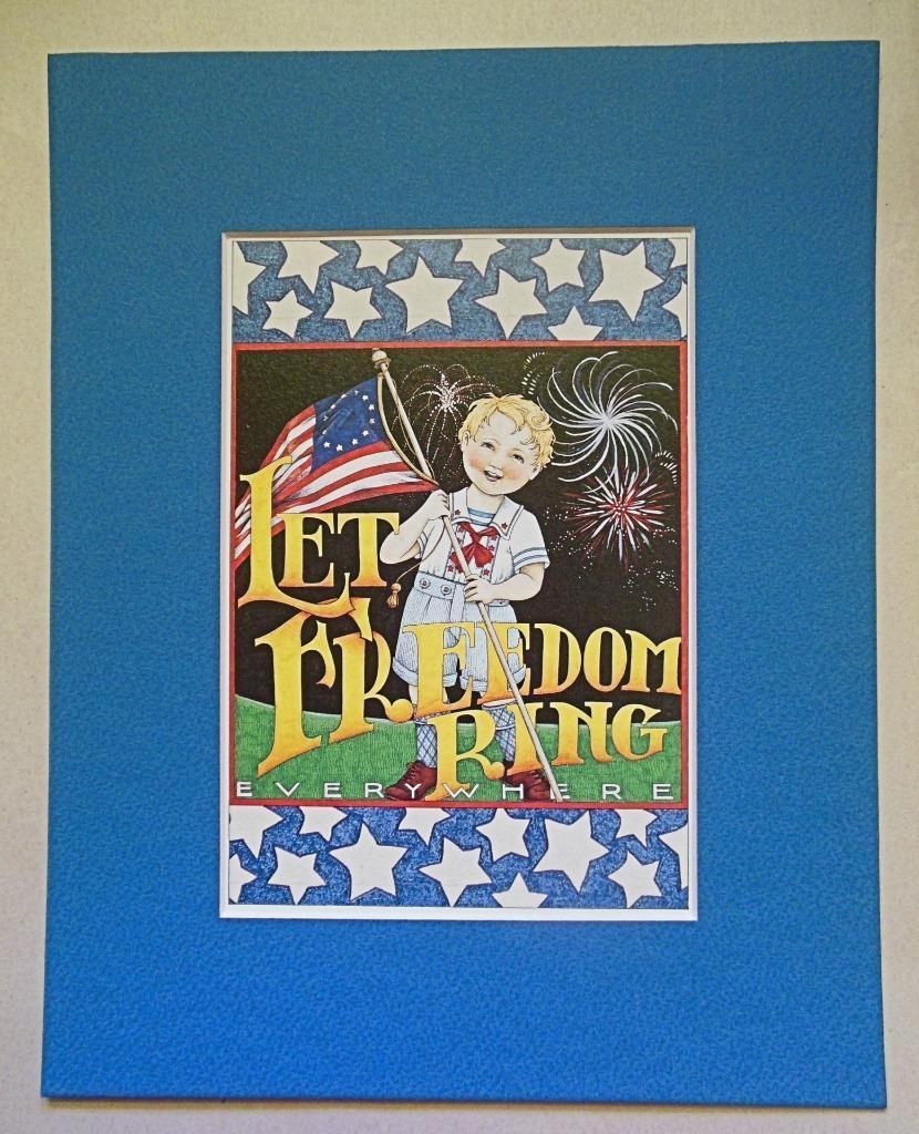 """Mary Engelbreit Print Matted 8 x 10 """"Let Freedom Ring"""""""