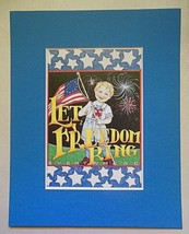 "Mary Engelbreit Print Matted 8 x 10 ""Let Freedom Ring"" - $16.40"