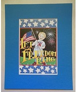 """Mary Engelbreit Print Matted 8 x 10 """"Let Freedom Ring"""" - $16.40"""