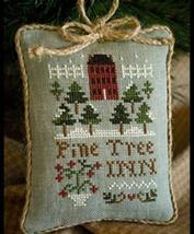 Pine Tree Inn Ornament 2011 Series #6 pattern Little House Needleworks - $5.40