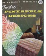 Vintage Pineapple Designs Crochet Pattern Booklet  - $5.99
