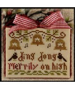 Ding Dong Merrily On High Ornament 2012 Series #5 chart Little House Needleworks - $5.40