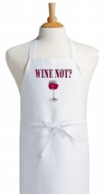 Wine Not? Humorous Cooking Apron   White Bib Aprons With Funny Sayings - $9.85