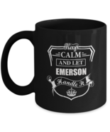 Personalized cups with names For adult - Keep Calm And Let EMERSON Handl... - $14.95