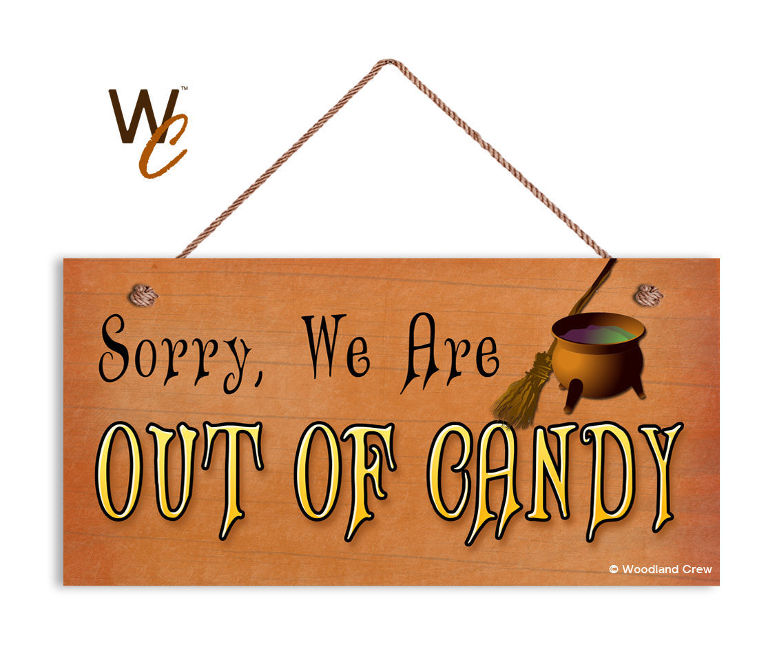Halloween Out of Candy Sign, Witch Cauldron Holiday Rustic 5x10 Spooky Door Sign