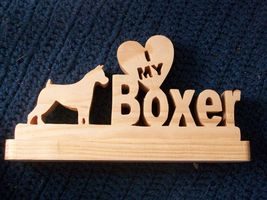 Wooden I love my Boxer display - $22.00
