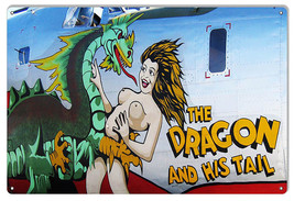 """Nose Art Dragon And His Tail Reproduction Aviation Sign 12""""x18"""" - $21.78"""