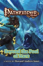 Pathfinder Tales: Beyond the Pool of Stars [Pap... - $6.88