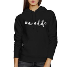 Momlife Black Unisex Cute Fleece Hoodie Cute Gift Idea For New Moms - $25.99+