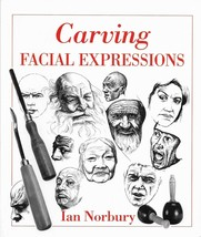 Carving Facial Expressions by Ian Norbury - $12.16