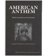 Sheet Music - American Anthem ~ Gene Scheer ~ SATB ~ 1998 - $12.82