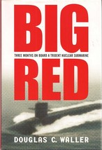 Big Red (Trident Nuclear Sub) Douglas C. Walker (SIGNED) - $7.95