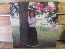 LINDA DOWNING There's A Light LP Record Album Vinyl - £7.56 GBP
