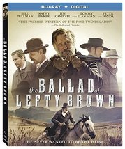The Ballad of Lefty Brown [Blu-ray+Digital, 2018]