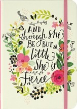 And Though She Be But Little She Is Fierce Journal Diary Notebook Hardco... - $14.99