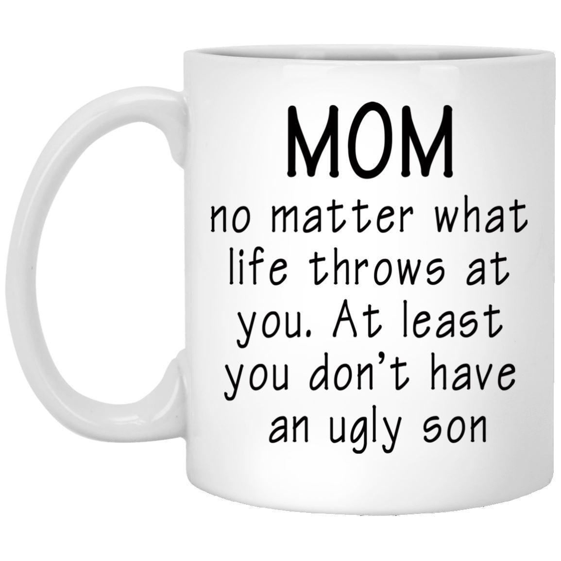 Funny Coffee Mug For Mom Mother Son And Similar Items