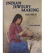 INDIAN JEWELRY MAKING VOLUME II OSCAR T. BRANSON SIGNED - $346.50