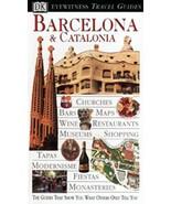 Barcelona & Catalonia (Eyewitness Travel Guides) [Paperback] Williams, R... - $4.12