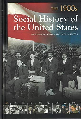 Primary image for Social History of the United States: The 1900s Greenberg, Brian and Watts, Linda