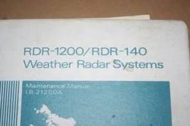 Bendix King RDR-1200/RDR-140 Weather Radar maintenance Manual IB21200A - $148.50