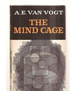 The mind cage: a science-fiction novel. [Hardcover] [Jan 01, 1957] A. E.... - $26.50