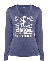 God Chose Some Of The Intelligent Women T Shirt, Made Them Diesel Fitter... - $29.99+