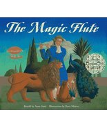 The Magic Flute Gatti, Anne and Malone, Peter - $11.87