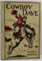 Cowboy Dave or The Round-up at Rolling River by Frank V. Webster - $5.99