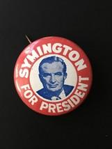 Vintage Stuart Symington for US President Poltiical Candidate Pinback Pin - $4.94
