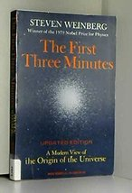 The First Three Minutes: A Modern View Of The Origin Of The Universe, Re... - $6.13