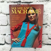 Vintage 1971 Square Knot Macrame Columbia Minerva Leaflet Pattern #2541 - $9.89