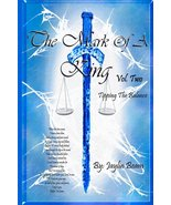 The Mark Of A King Vol. 2 Tipping the Balance by Jaylin Beam - $12.95
