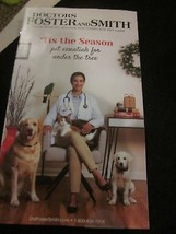 DOCTORS FOSTER AND SMITH CATALOG 2018 TIS THE SEASON TRUSTED SOURCE FOR ... - $6.99