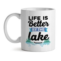 Life Is Better By The Lake Office Tea White Coffee Mug 15OZ - $20.53