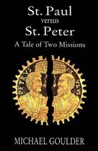 St. Paul versus St. Peter [Paperback] Goulder, Michael image 1