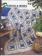 Ruffles & Roses Afghan Crochet Pattern~Annie's Quilt & Afghan Club - $4.99