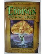 Crystal Gorge Book 3 The Dreamers David Eddings Leigh Eddings 2005 - $5.93