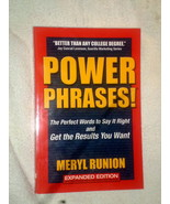 Powerphrases! Perfect Words to Say It Right/Get Results... Meryl Runion,... - $19.79