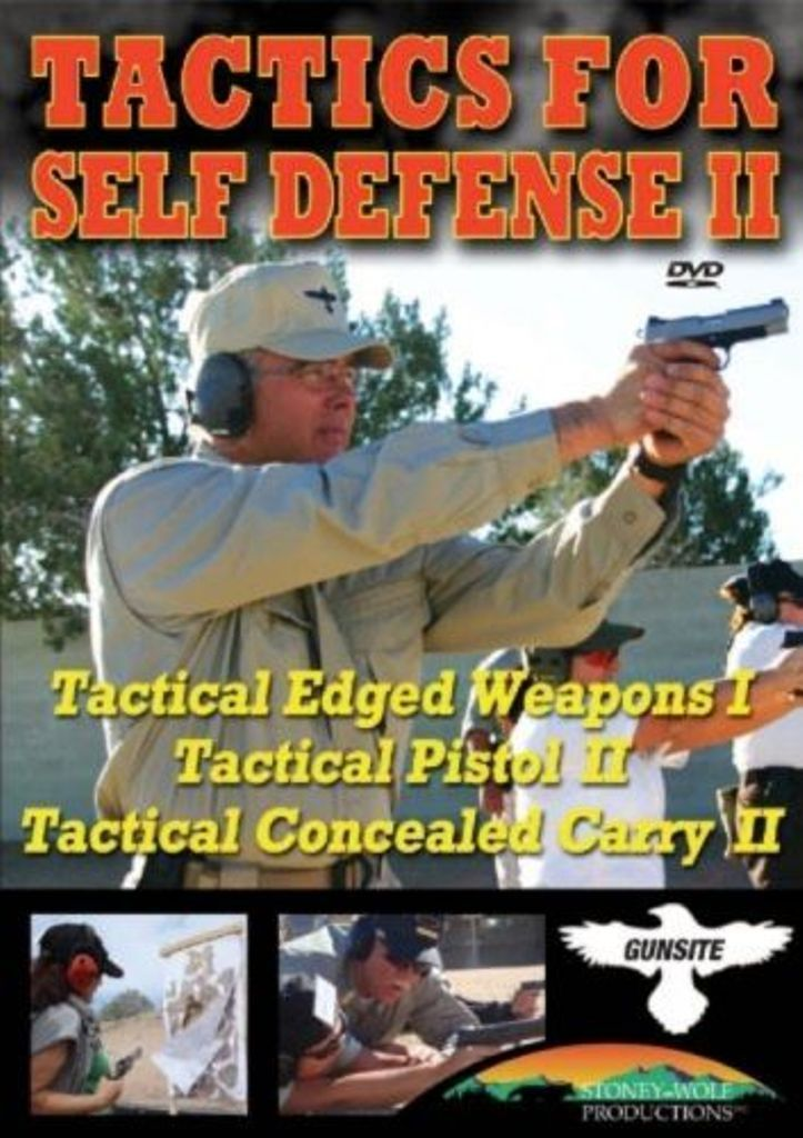 Tactics for Self Defense II-Training DVD: Edged Weapons, Pistols, Concealed Carr