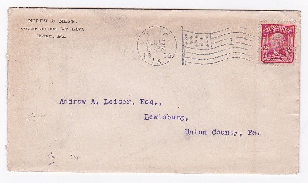 NILES & NEFF COUNSELLORS AT LAW YORK PA AUGUST 10 1905 FLAG CANCEL