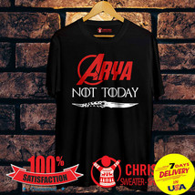 Arya Stark Not Today GOT 2019 T-shirt For Game Of Thrones Fan Black Cotton S-2XL - $11.99+